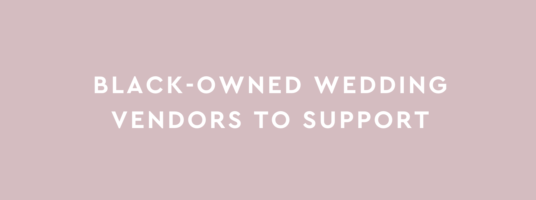 Black-Owned Wedding Vendors to Support